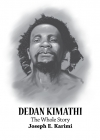 Dedan Kimathi The Whole Story
