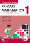 PRIMARY MATHEMATICS LEARNER'S ACTIVITY BOOK GRADE 1